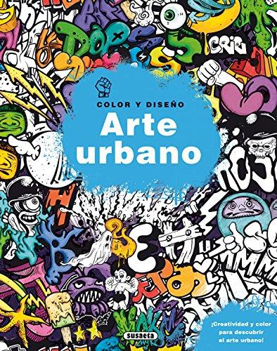 Arte urbano (Color y diseño) por Equipo Susaeta
