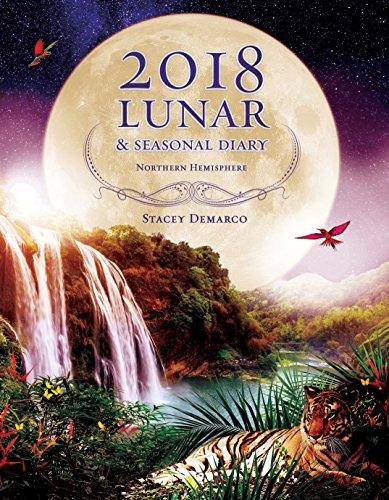 2018 Lunar & Seasonal Diary: Northern Hemisphere (Annual Diary)