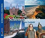 SCHLESWIG-HOLSTEIN Erlebniswelt Schleswig-Holstein im Farbbild - Texte in D/E/F - Hrsg. Horst Ziethen