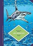 La petite Bédéthèque des Savoirs - Les requins: Les connaître pour les comprendre (French Edition)