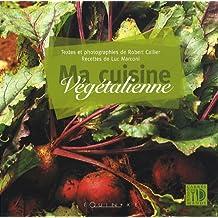 Ma cuisine végétalienne