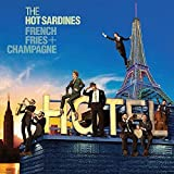 Songtexte von The Hot Sardines - French Fries + Champagne