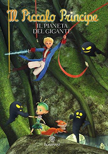 Il Piccolo Principe #9 - Il Pianeta del Gigante (Italian Edition)