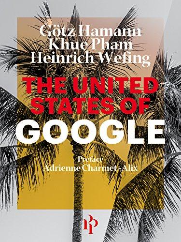 The United States of Google par Götz Hamann