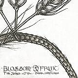Blossom & Fruit