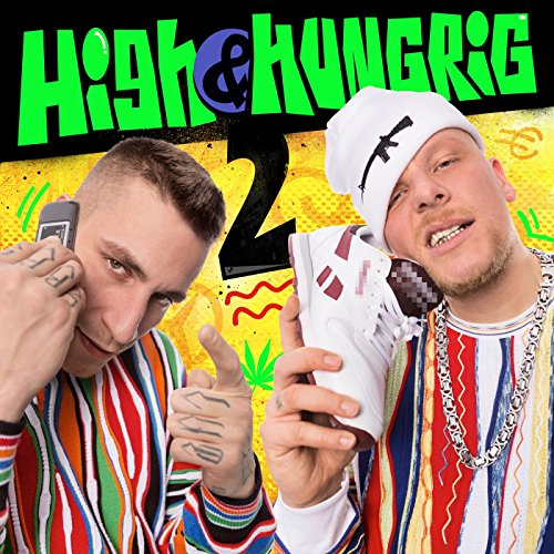 High & Hungrig 2 [Explicit]