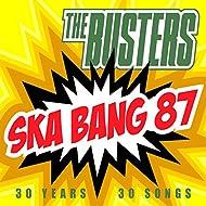 Ska Bang 87 (30 Years - 30 Songs)