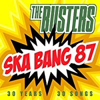 Ska Bang 87 (30 Years - 30 Songs)
