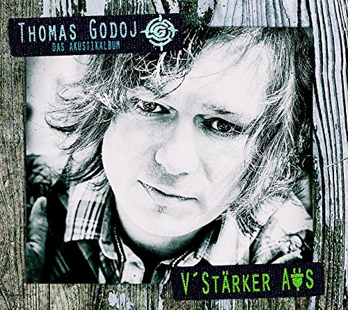 Thomas Godoj: V'stärker Aus - Das Akustikalbum (Audio CD)