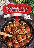1000 ricette di carne rossa (eNewton Manuali e Guide)