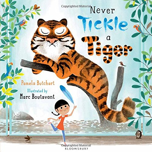 Never Tickle A Tiger por Pamela Butchart