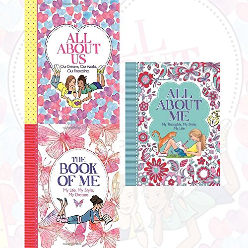 ellen bailey collection 3 books set (all about us: our dreams, our world, our friendship, the book of me: my life, my style, my dreams, all about me: my thoughts, my style, my life)
