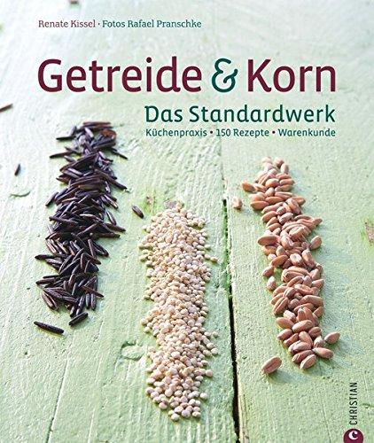 Preisvergleich Produktbild Getreide & Korn. Das Standardwerk