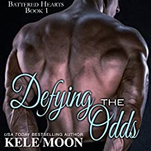 Defying the Odds: Battered Hearts, Book 1