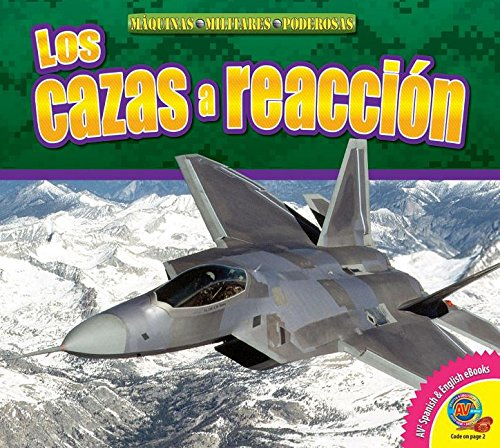 Los Cazas a Reaccion (Fighter Jets) (Av2 Let's Read! Mighty Military Machines)