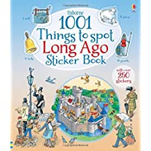 1001 Things to Spot Long Ago Sticker Book (1001 Things to Spot Sticker Books) by Teri Gower (2015-04-01)