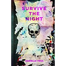 Survive the Night by Danielle Vega (2015-07-07)