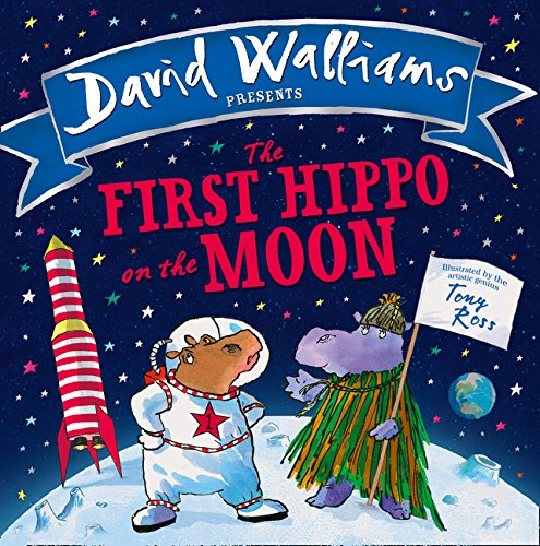 The First Hippo On The Moon por David Walliams