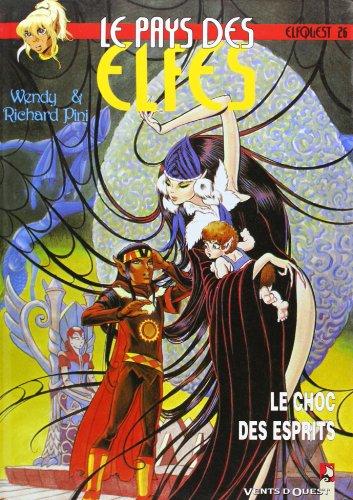 Le Pays des elfes - Elfquest, tome 26 : Le Choc des esprits