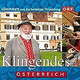 Klingendes Österreich - - Höhepunkte aus der beliebten TV-Sendung