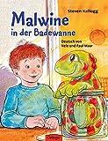 Malwine in der Badewanne - Steven Kellogg