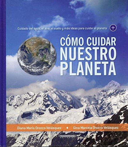 SPA-COMO CUIDAR NUESTRO PLANET por Diana Maria Orozco-Velasquez
