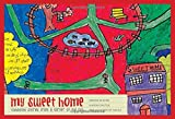 My Sweet Home: Childhood Stories from a Corner of the City