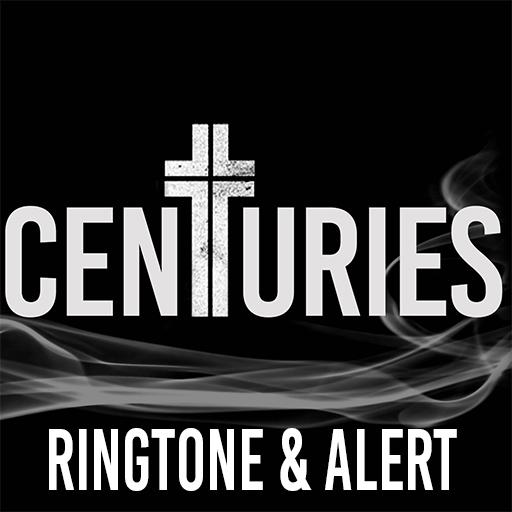 centuries-ringtone-alert