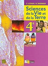 Lizeaux / Tavernier SVT 4e * Manuel de l'élève (éd. 2007)