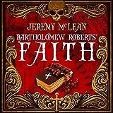 Bartholomew Roberts' Faith: The Pirate Priest, Book 1