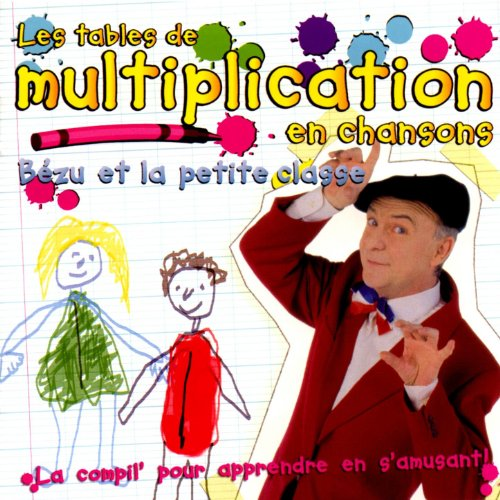 Les tables de multiplication en chansons de b zu et la - Table de multiplication en chanson gratuit ...