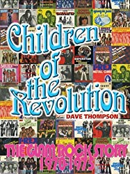Children of the Revolution: The Glam Rock Story 1970???1975 by Dave Thompson (2011-06-01)