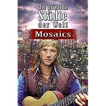 Die größten Städte der Welt - Mosaics [PC Download]