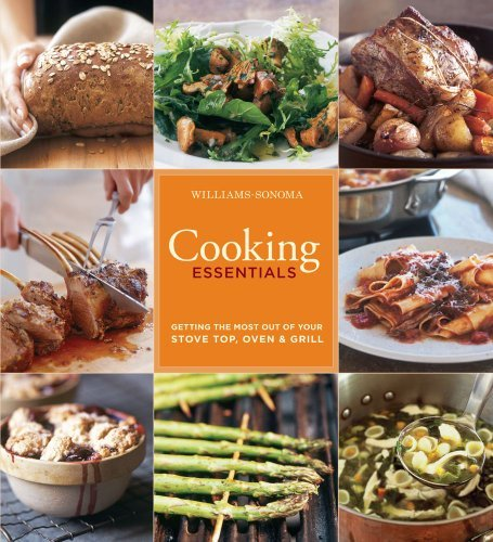 Cooking Essentials: Getting the Most Out of Your Stove Top & Grill (Williams-Sonoma) by Rick Rodgers (2010-09-28)