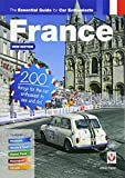 France - The Essential Guide for Car Enthusiasts : 200 Things for the Car Enthusiast to See and Do