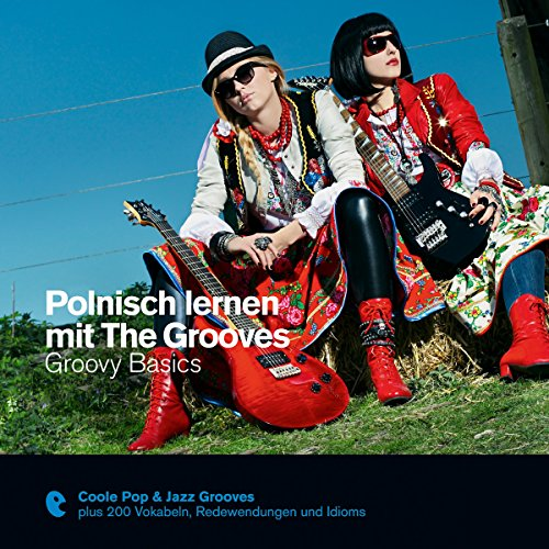 Polnisch lernen mit The Grooves - Groovy Basics: Premium Edutainment