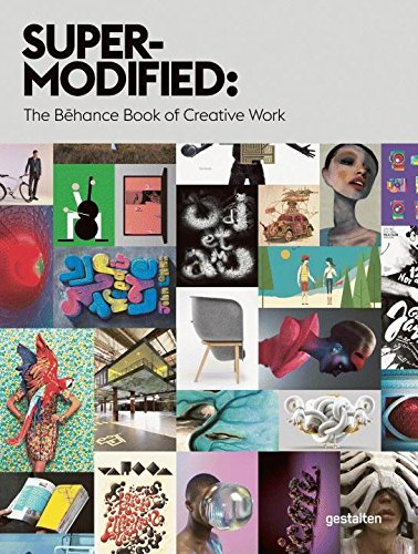 Super-Modified: The Behance Book of Creative Work por Behance