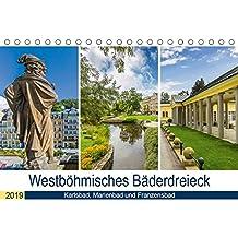 Westböhmisches Bäderdreieck - Karlsbad, Marienbad und Franzensbad (Tischkalender 2019 DIN A5 quer): Charmante Kurorte zum Entspannen (Monatskalender, 14 Seiten ) (CALVENDO Orte)