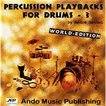 Percussion Playbacks for Drums - 3: World-Edition