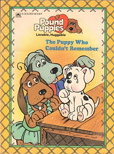 puppy-who-couldnt-remember-pound-puppies-by-johnson-hill-1986-07-01