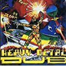 Heavy Metal Dub [With the Root