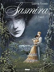 Sasmira - Tome 01 : L'appel