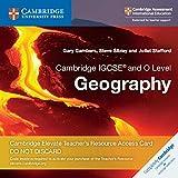 Cambridge IGCSE and O level geography. Cambridge Elevate teacher's resource access card. Per le Scuole superiori. Con espansione online