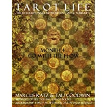 Tarot Life Book 4: Go With The Flow