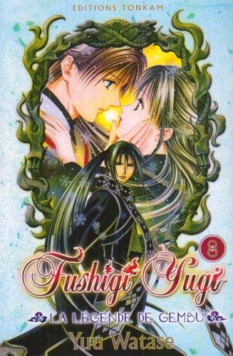 Fushigi Yugi La Légende de Gembu -Tome 08-