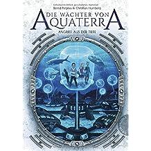 Die Wächter von Aquaterra: Angriff aus der Tiefe