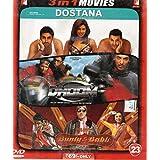 Dostana/Dhoom/Bunty Aur Babli