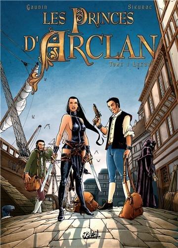 Les Princes d'Arclan, tome 1 : Lekard par