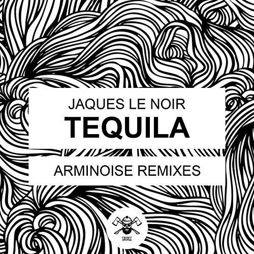Tequila (Arminoise Remixes)