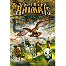 Nu of nooit (Spirit Animals Book 7)